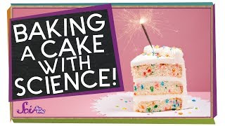 Baking a Cake with Science!