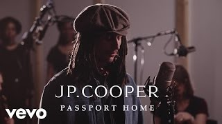 JP Cooper - Passport Home (Live)