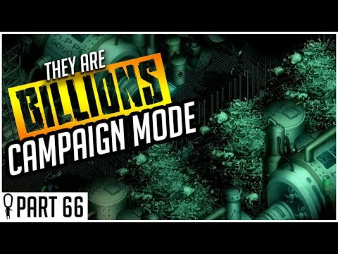 Let The Bodies Hit The Floor - Part 66 - They Are Billions CAMPAIGN MODE Lets Play Gameplay