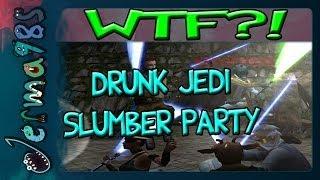 Drunk Jedi Slumber Party [Jedi Knight II]