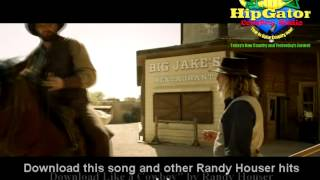 "Randy Houser ""like a cowboy"""