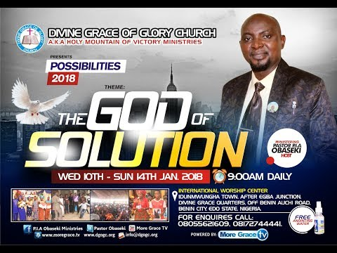 THE GOD OF SOLUTION CRUSADE 2018 DAY 1