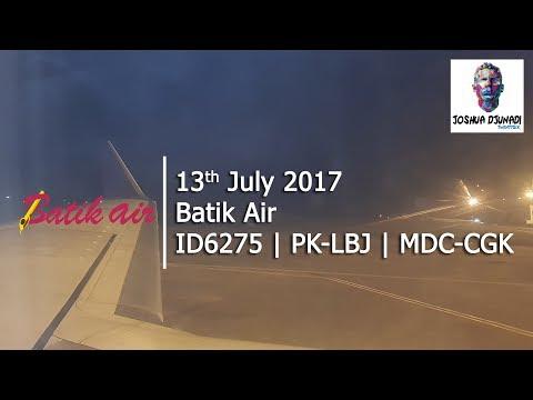 Flightlog #2 : Batik Air | ID6275 | Manado to Jakarta | Boeing B737-900ER