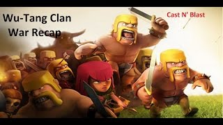 Wu-Tang Clan vs prodigy. Clash of Clans WAR RECAP!
