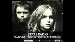 State Radio - Black Welsh Mountain [Audio]