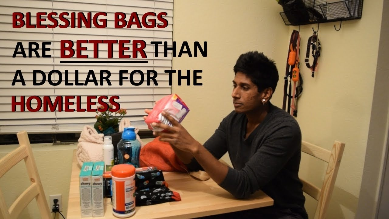 Blessing Bags Are The Best Things To Give The Homeless