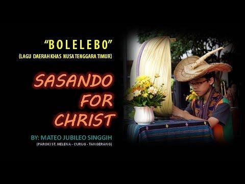 Sasando for Christ: B O L E L E B O