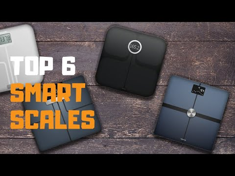 Best Smart Scale in 2019 Top 5 Smart Scales Review