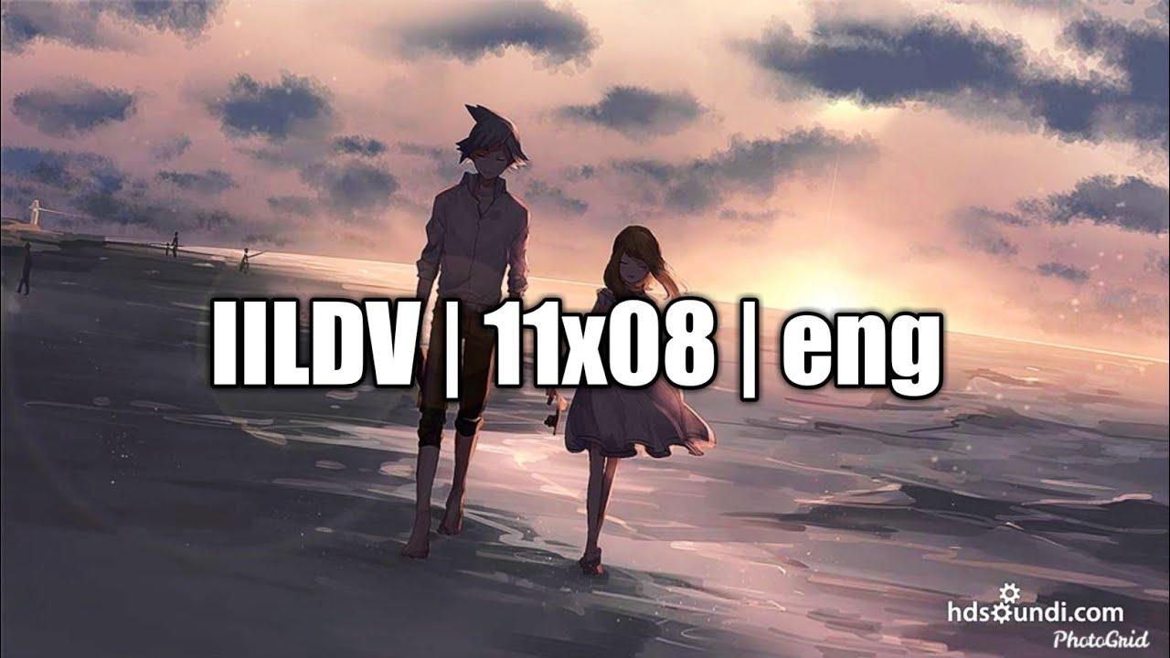 Download IILDV   11x08   ENG