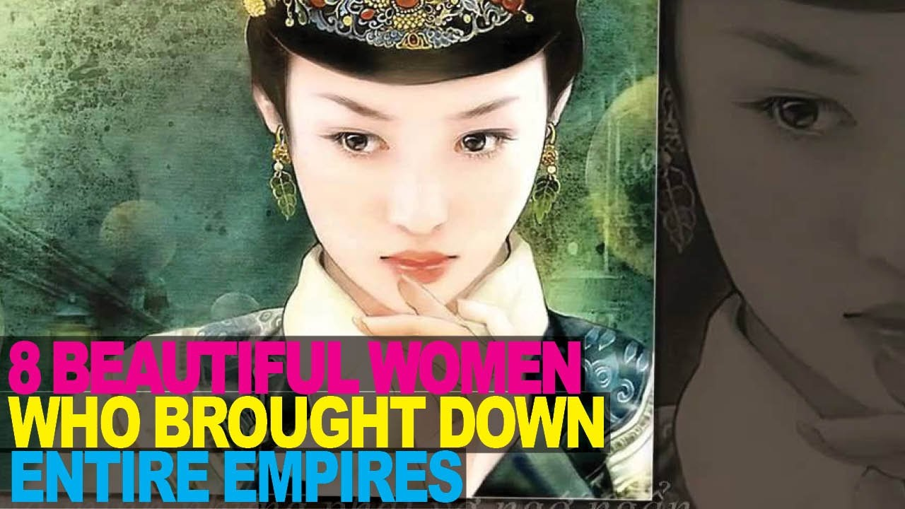 Download 8 BEAUTIFUL Women Who DESTROYED China