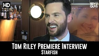 tom riley premiere interview   starfish