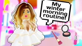 MY NEW PRINCESS MORNING ROUTINE IN WINTER 💄 // Roblox Royale High School