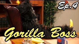 "Gorilla Boss (Ep.4) ""Nepotism"""