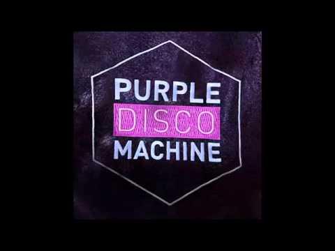 purple disco machine my house