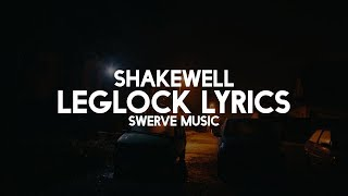 Shakewell - Leglock (Lyrics / Lyric Video)