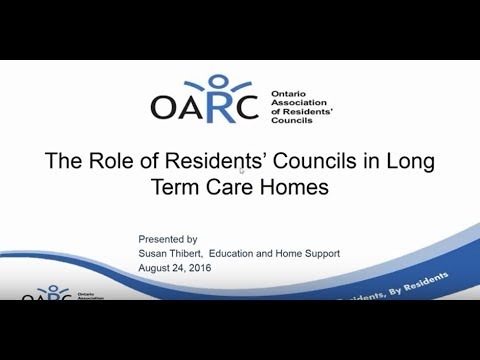 The Role of Residents Councils in Long Term Care Homes - 08242016