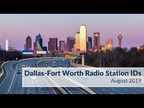 Dallas-Fort Worth AM-FM-HD Radio Station IDs (August 2019)