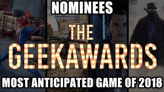 Most Anticipated Game of 2018 Nominees | The Geekawards 2017