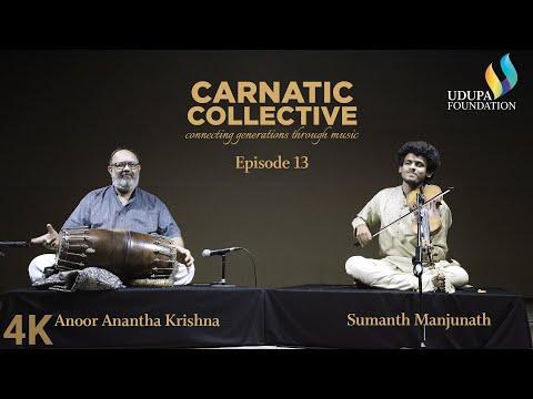 Udupa Foundation | Carnatic Collective | Episode13 | Bhajan I Anoor Anantha Krishna Sharma | Sumanth