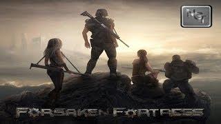 Forsaken Fortress - Beta v.2 GamePlay