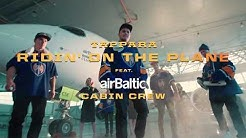 "Tappara Official Team ft. airBaltic ""RIDIN' ON A PLANE"""