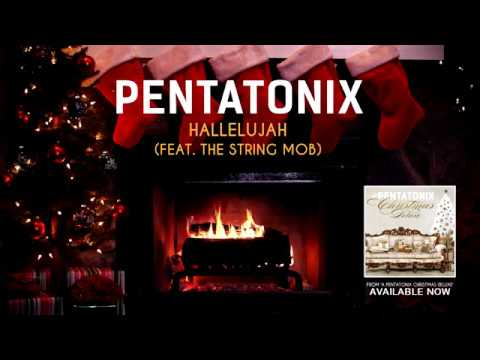 [Yule Log Audio] Hallelujah ft. The String Mob - Pentatonix