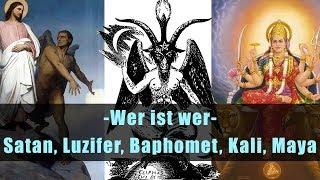 Wer ist wer - Satan, Luzifer, Baphomet, Kali, Maya