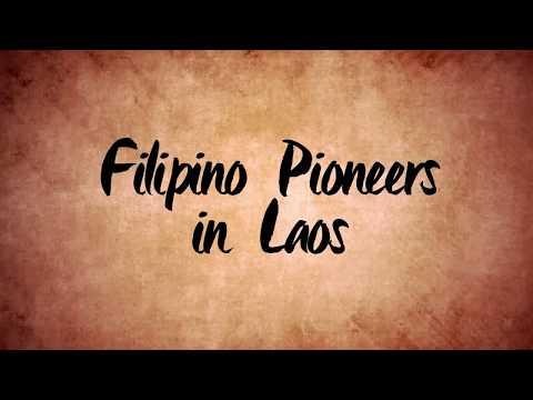 FILIPINO PIONEERS IN LAOS (Operation Brotherhood)