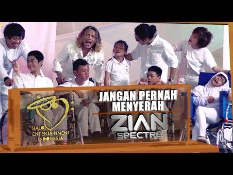 ZIAN SPECTRE - JANGAN PERNAH MENYERAH OFFICIAL MUSIC VIDEO #ASIANPARAGAMES