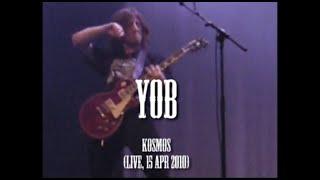 Yob - Kosmos (live, 15 Apr 2010)