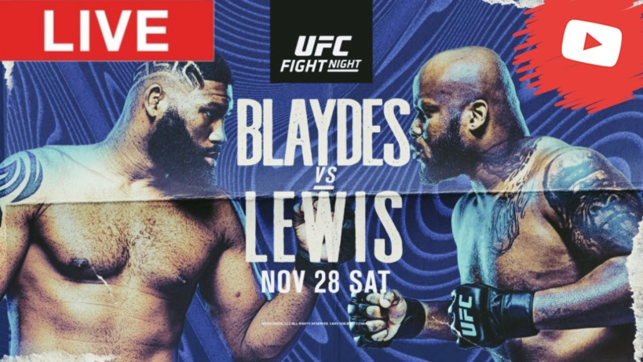 How to watch UFC Fight Night_ Curtis Blaydes vs. Derrick Lewis ...