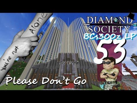 DiamondSocietySMP :: Minecraft LP Ep53 - Please Don't Go!