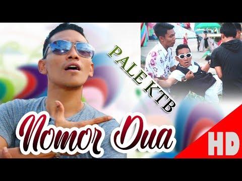 PALE KTB - NOMOR DUA - Best Single Official HD Video Quality 2019