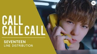 SEVENTEEN (세븐틴) Call Call Call // Line Distribution