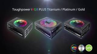 Toughpower iRGB PLUS Series Supports TT RGB PLUS for Ultimate Lighting Experiences