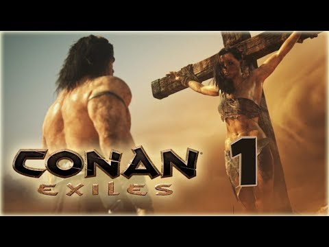 Conan Exiles выживание и прохождение - 1 - Суровый мир