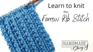Learn to Knit the Farrow Rib - Continental Style