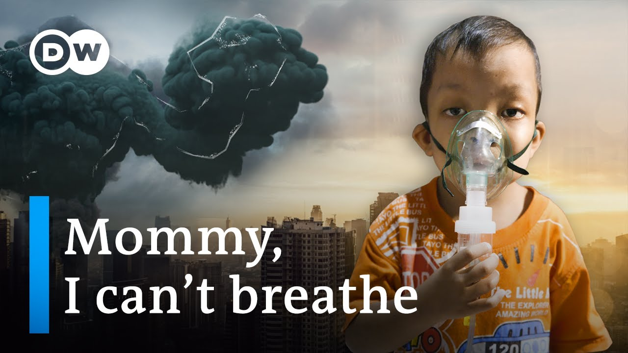 Keeping your kids safe from air pollution / UNSEEN (1/5) | DW Documentary