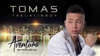 Tomas The Latin Boy - Aventura
