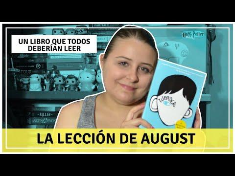 RESEÑA LA LECCIÓN DE AUGUST 💙 Wonder 👨🏼🚀 R.J Palacio