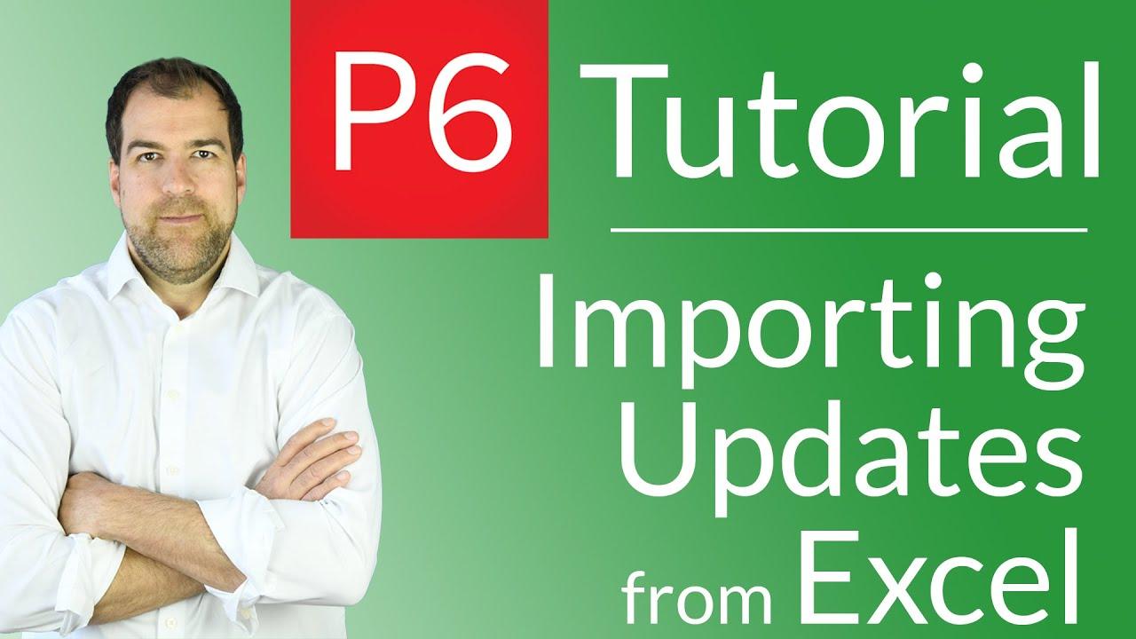 Primavera p6 tutorial importing primavera updates from an excel primavera p6 tutorial importing primavera updates from an excel spreadsheet baditri Image collections