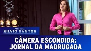 Jornal da Madrugada   Câmera Escondida (19/03/17)