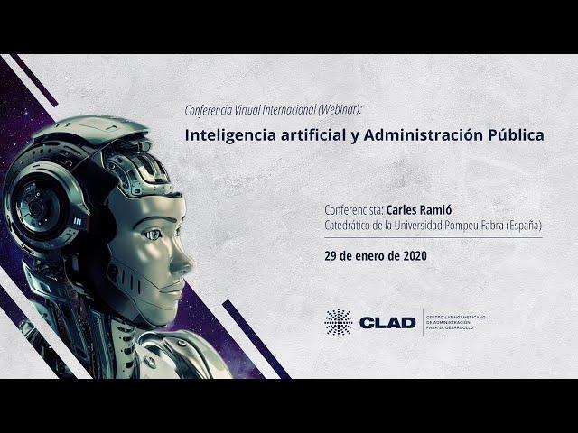 #WebinarCLAD Inteligencia Artificial y Administración Pública