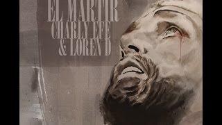 Charly Efe & Loren D - 13 - Tengo que irme feat. Los Chikos Del Maíz