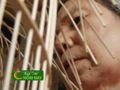 Nghề làm lồng chim - Chuyển Động [HTV9 - 24.04.2013]