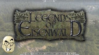 Let's Look At: Legends of Eisenwald!