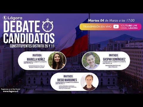 PODCAST LÁGORA | DEBATE DE CANDIDATOS | Constituyentes Distrtito 26, 11 y 7