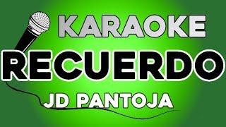 JD Pantoja - Recuerdo KARAOKE con LETRA
