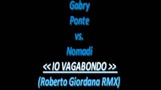 Nomadi   Io Vagabondo Roberto Giordana Remix