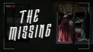 The Missing - Found Footage Horror Film